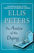 The Assize of the Dying, Ellis Peters