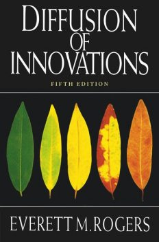 Diffusion of Innovations, 5th Edition, Rogers, Everett M.