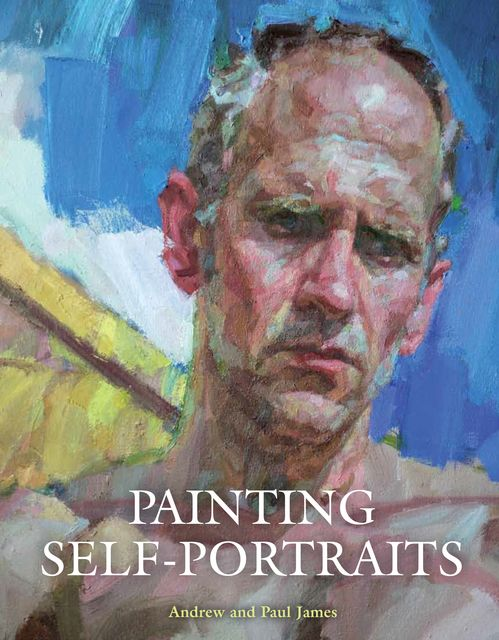Painting Self-Portraits, Paul James