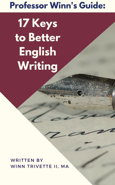 17 Keys to Better English Writing, Winn Trivette II