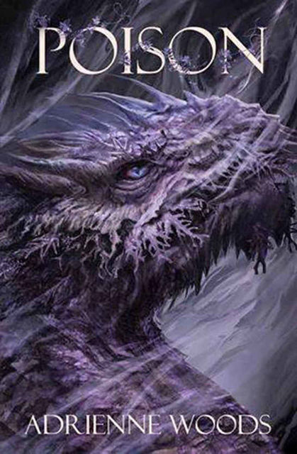 Poison: A Dragonian Series Novella (The Dragonian Series), Adrienne Woods