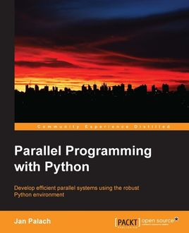 Parallel Programming with Python, Jan Palach