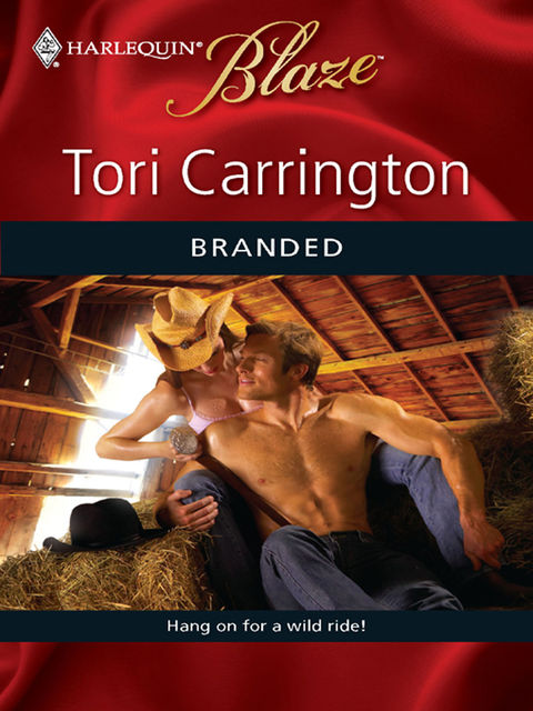 Branded, Tori Carrington