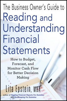 The Business Owner's Guide to Reading and Understanding Financial Statements, Lita Epstein