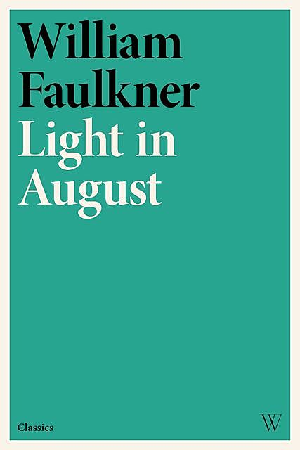 Light in August, William Faulkner