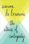 The Ethics of Ambiguity, Simone de Beauvoir