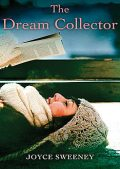 The Dream Collector, Joyce Sweeney