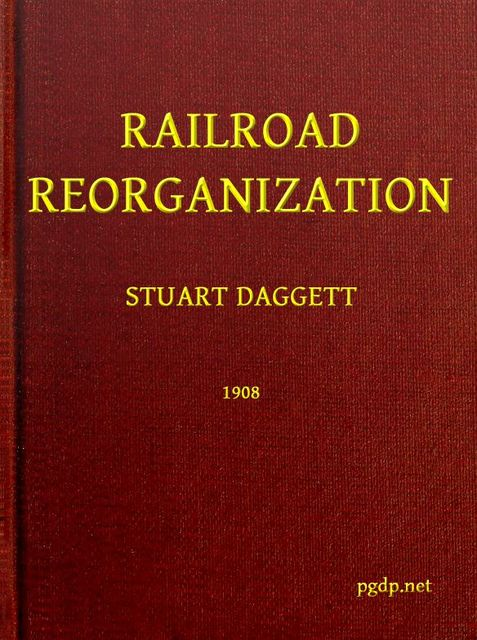 Railroad Reorganization, Stuart Daggett
