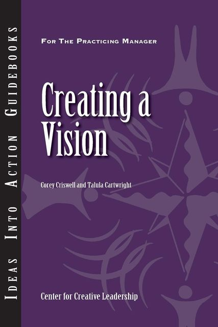 Creating a Vision, Talula Cartwright, Corey Criswell
