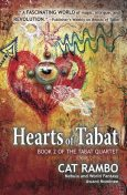 Hearts of Tabat, Cat Rambo