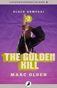The Golden Kill, Marc Olden