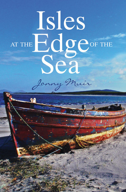 Isles at the Edge of the Sea, Jonny Muir
