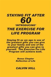 STAYING FIT AFTER 60, Calvin Hill