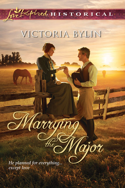 Marrying the Major, Victoria Bylin
