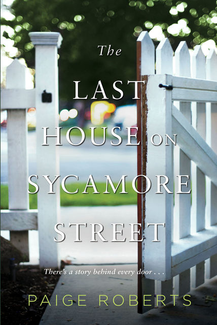 The Last House on Sycamore Street, Paige Roberts