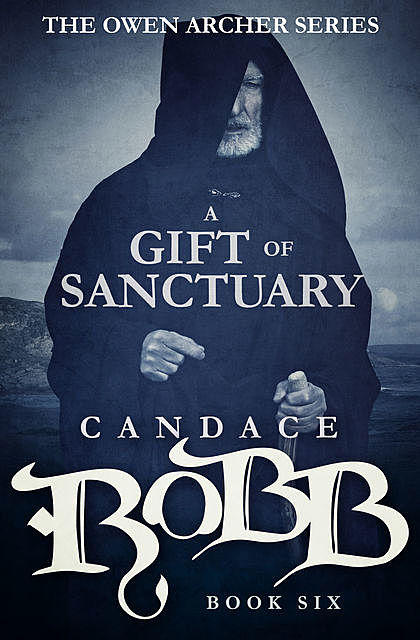 A Gift of Sanctuary, Candace Robb