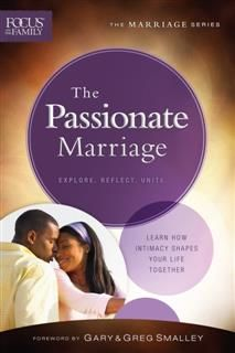 Passionate Marriage (Focus on the Family Marriage Series), Focus on the Family