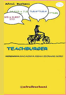 Teachburger, Afrul Burhani