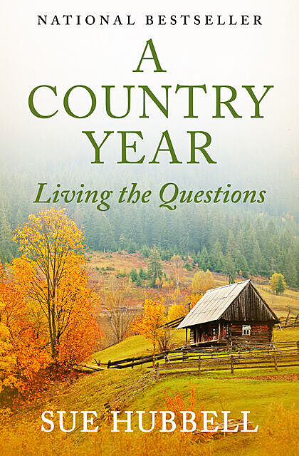 A Country Year, Sue Hubbell
