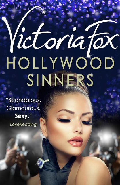Hollywood Sinners, Victoria Fox