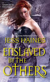Enslaved By the Others, Jess Haines