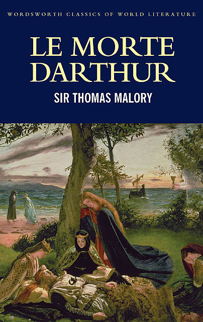 Le Morte Darthur, Tom Griffith, Thomas Malory