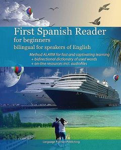 First Spanish Reader for beginners bilingual for speakers of English (Graded Spanish Readers) (French Edition), De Stefano, Maria Victoria, Vadim, Zubakhin