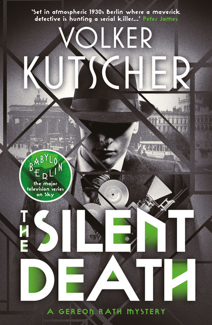The Silent Death, Volker Kutscher