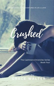 Crushed, Grace Walter