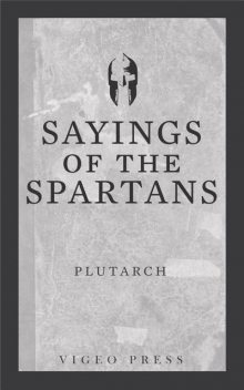 Sayings of the Spartans, Plutarch