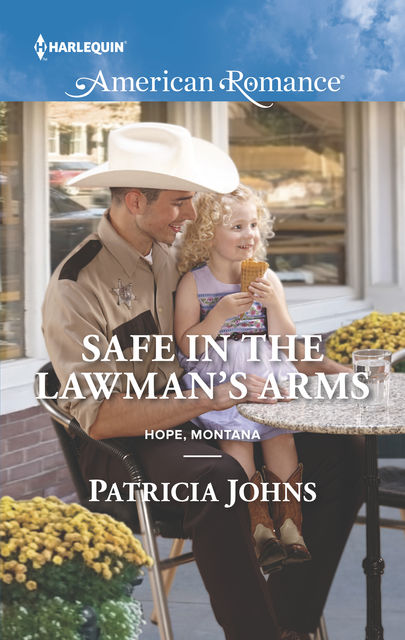 Safe in the Lawman's Arms, Patricia Johns