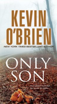Only Son, Kevin O'Brien