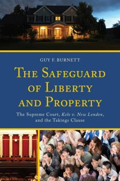 The Safeguard of Liberty and Property, Guy F. Burnett