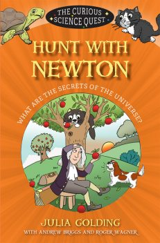 Hunt with Newton, Julia Golding, Andrew Briggs, Roger Wagner