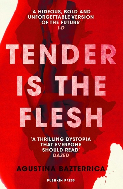 Tender is the Flesh, Agustina Bazterrica