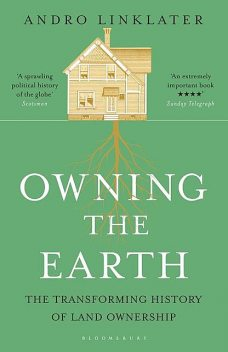 Owning the Earth, Andro Linklater