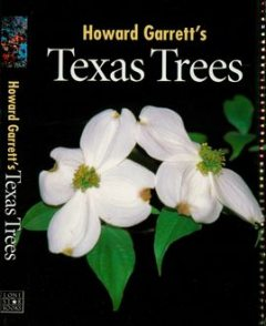 Texas Trees, J. Howard Garrett