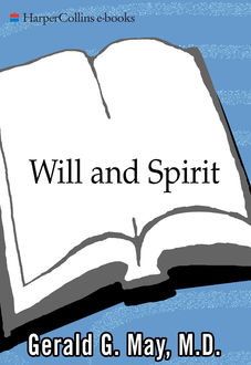 Will and Spirit, Gerald G. May