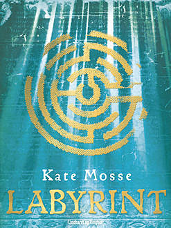 Labyrint, Kate Mosse