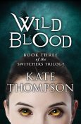 Wild Blood, Kate Thompson