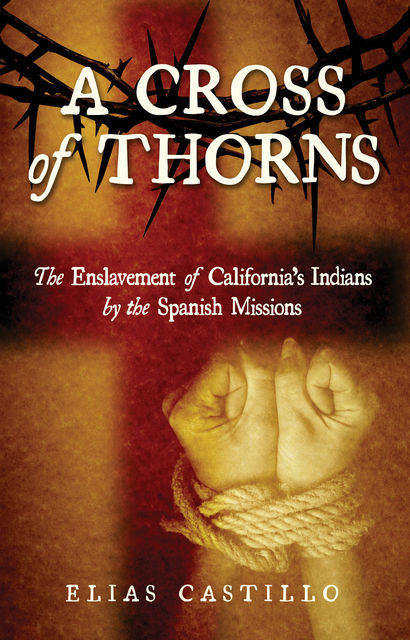 A Cross of Thorns, Elias Castillo