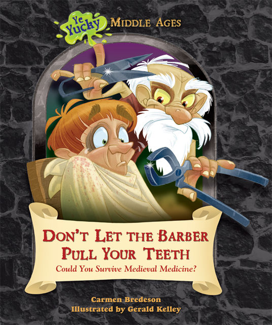 Don't Let the Barber Pull Your Teeth, Carmen Bredeson