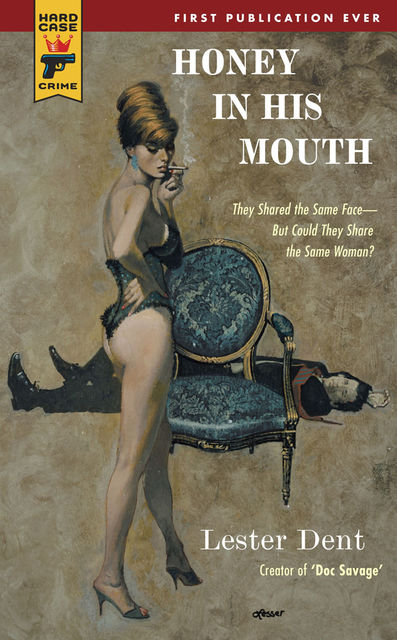 Honey in His Mouth, Lester Dent