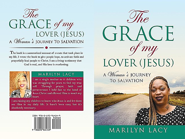 The Grace Of My Lover (Jesus) A Woman's Journey To Salvation, Marilyn Lacy