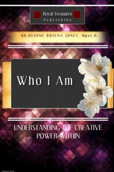Who I Am, Dianne Rosena Jones