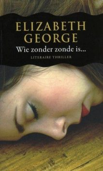Wie Zonder Zonde Is, Elizabeth George
