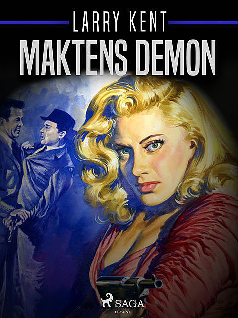 Maktens demon, Larry Kent