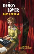 The Demon Lover, Dion Fortune