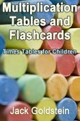 Multiplication Tables and Flashcards, Jack Goldstein