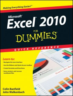 Excel 2010 For Dummies Quick Reference, John Walkenbach, Colin Banfield